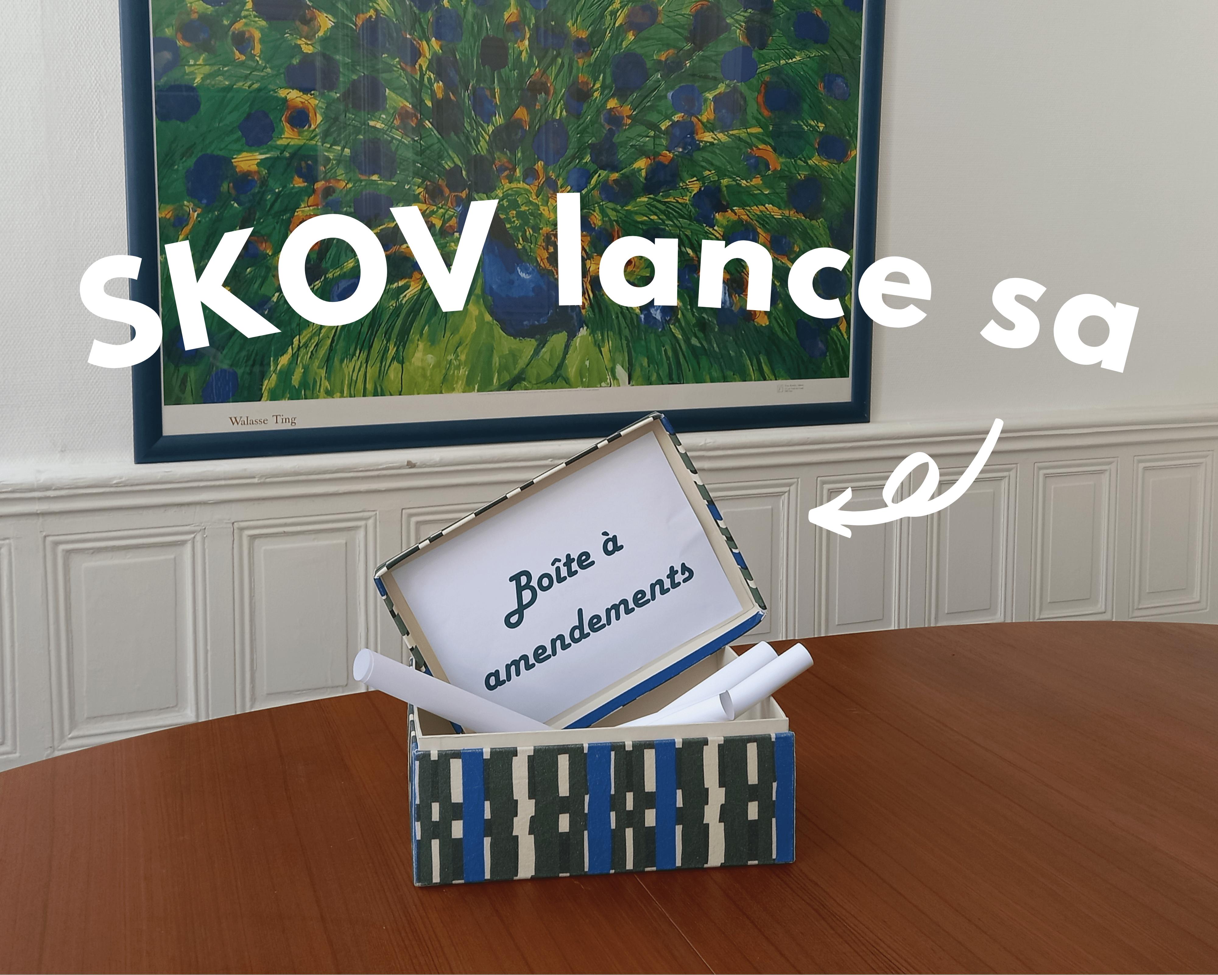 lancement boite à amendements SKOV